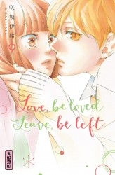 Love, be loved Leave, be left – Tome 9