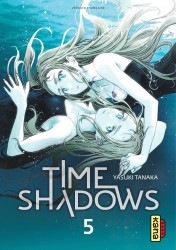 Time shadows – Tome 5