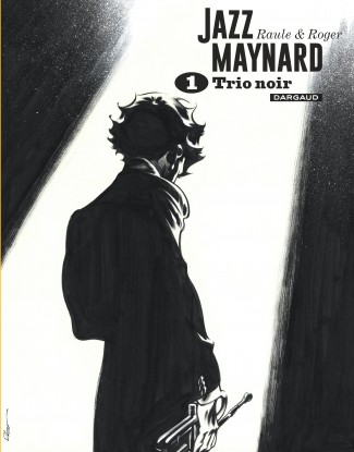jazz-maynard-integrales-tome-1-jazz-maynard-integrale-nb-tomes-1-3-reedition
