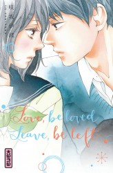 Love, be loved Leave, be left – Tome 10