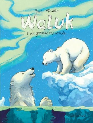 waluk-tome-1-la-grande-traversee