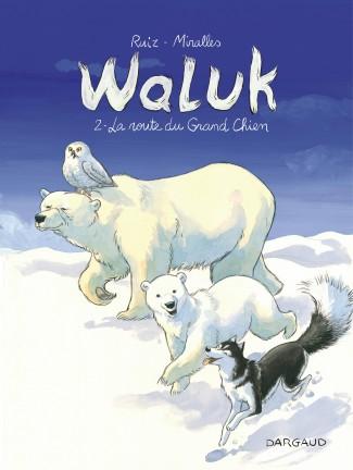 waluk-tome-2-la-route-du-grand-chien