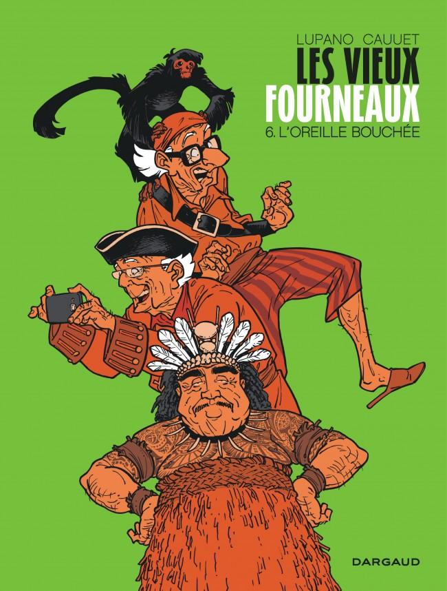 les-vieux-fourneaux-tome-6-loreille-bouchee