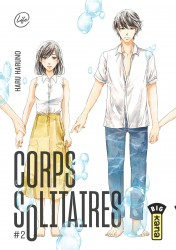Corps solitaires – Tome 2