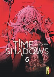 Time shadows – Tome 6