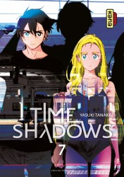 Time shadows – Tome 7