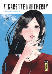 Cigarette and Cherry – Tome 1