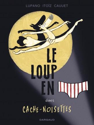le-loup-en-slip-tome-6-cache-noisettes