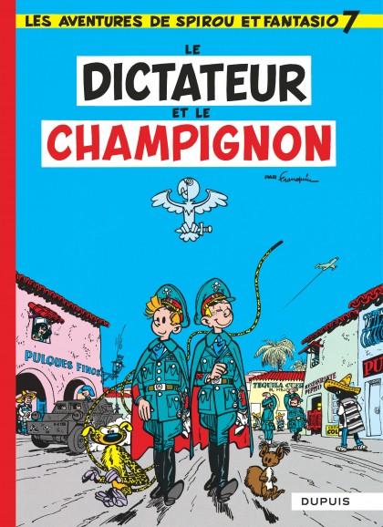 Spirou et Fantasio - Le Dictateur et le champignon