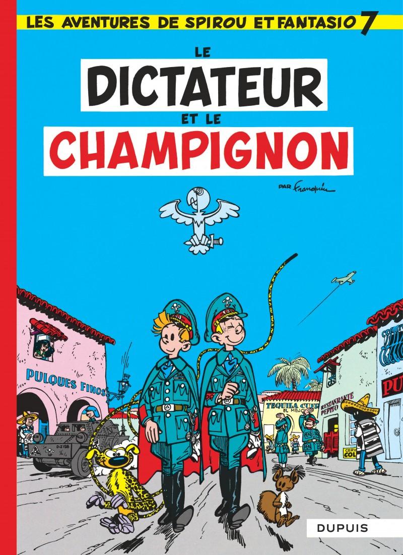 Spirou et Fantasio - tome 7 - Le Dictateur et le champignon