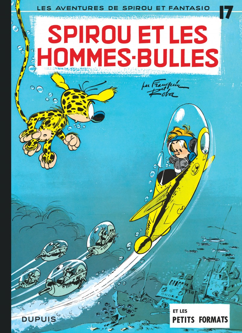 Spirou and Fantasio - tome 17 - Spirou et les hommes-bulles