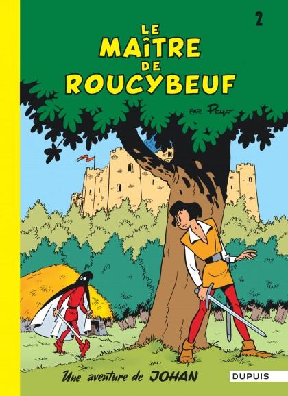 Johan et Pirlouit - Le Maître de Roucybeuf