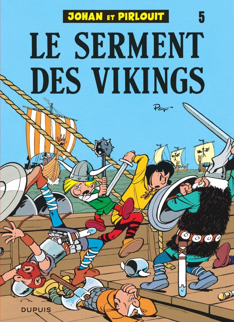 Johan et Pirlouit - tome 5 - Le Serment des vikings