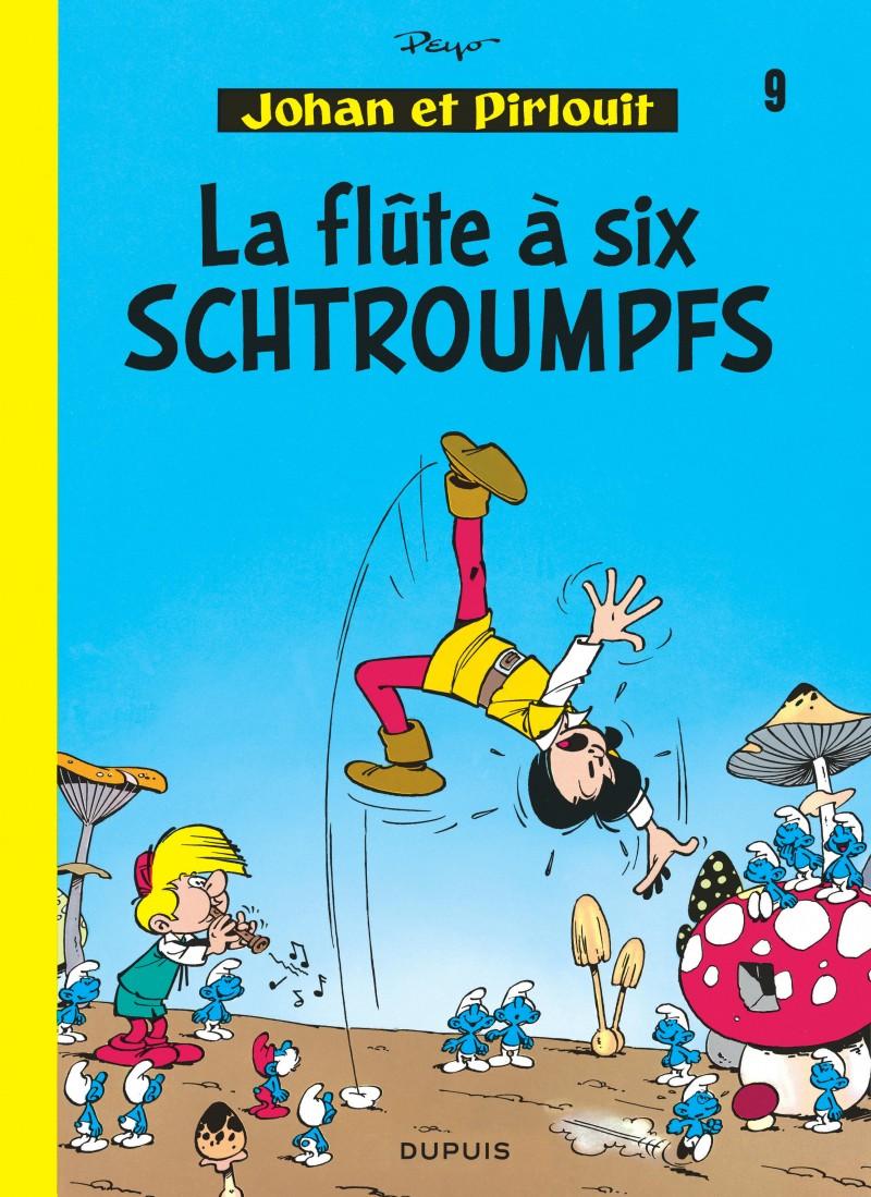 Johan et Pirlouit - tome 9 - La Flûte à 6 schtroumpfs