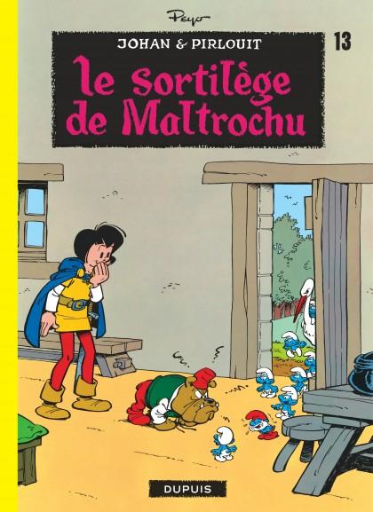 Johan et Pirlouit - Le Sortilège de Maltrochu