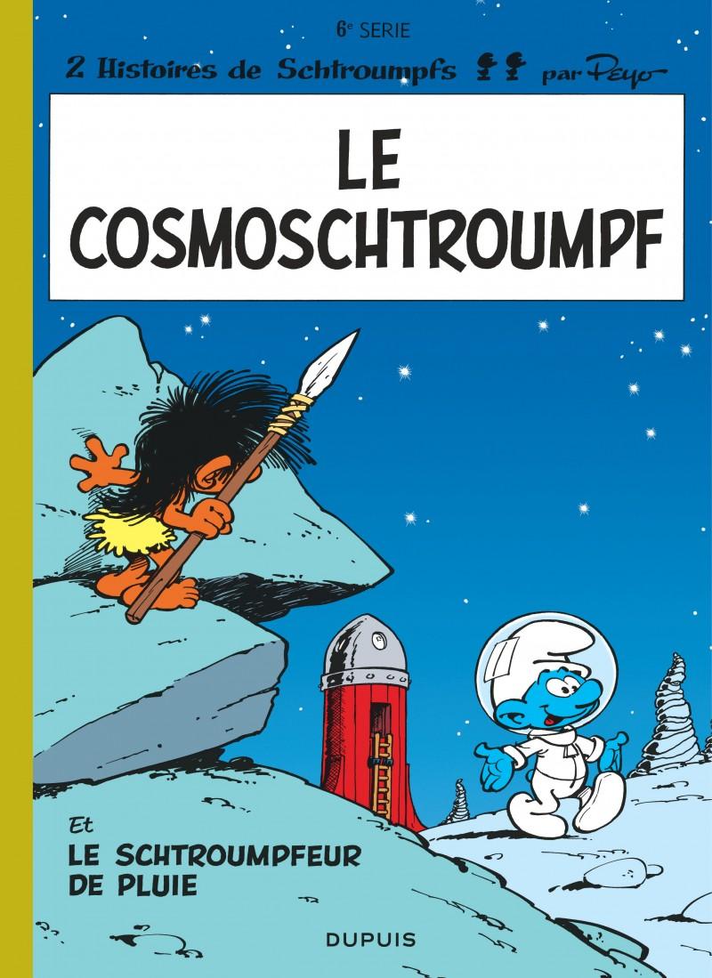 Les Schtroumpfs - tome 6 - Le Cosmoschtroumpf