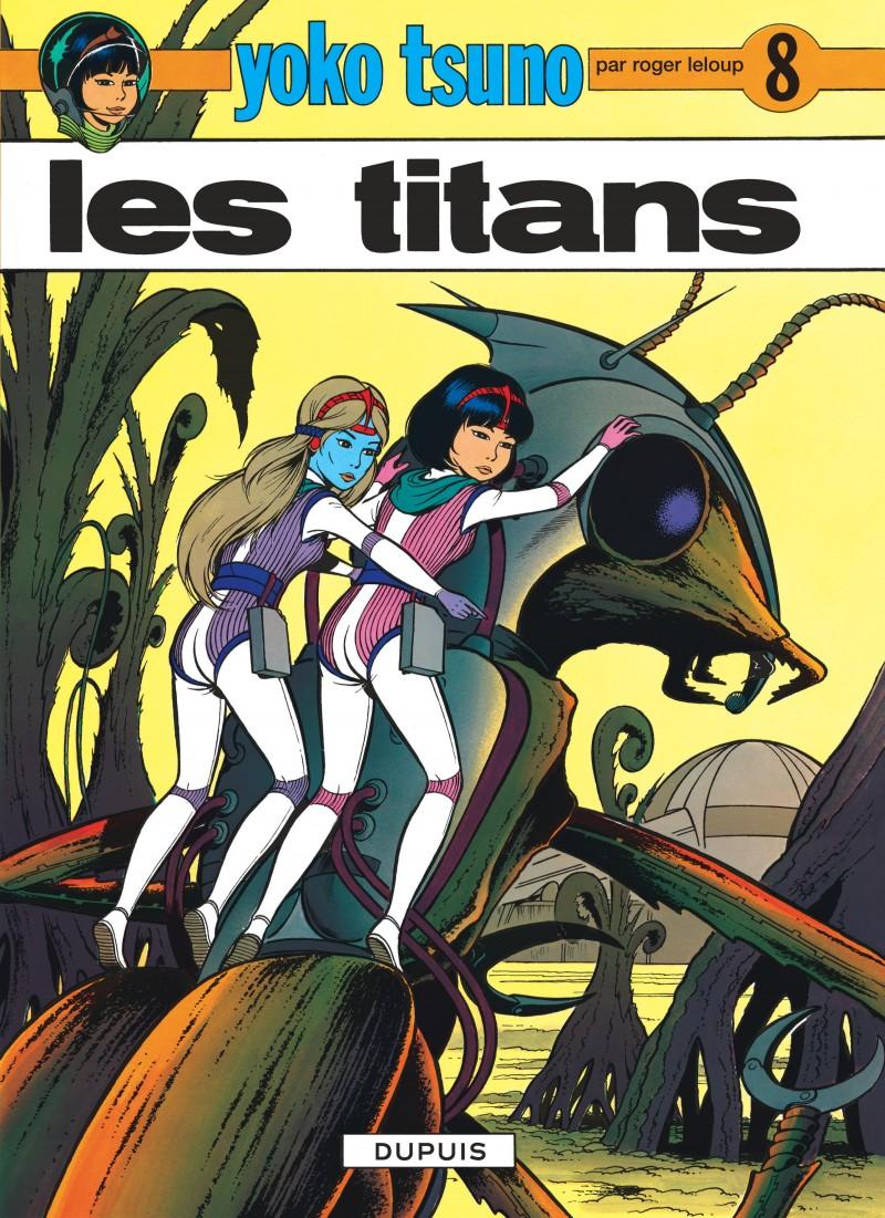Yoko Tsuno - tome 8 - Les Titans