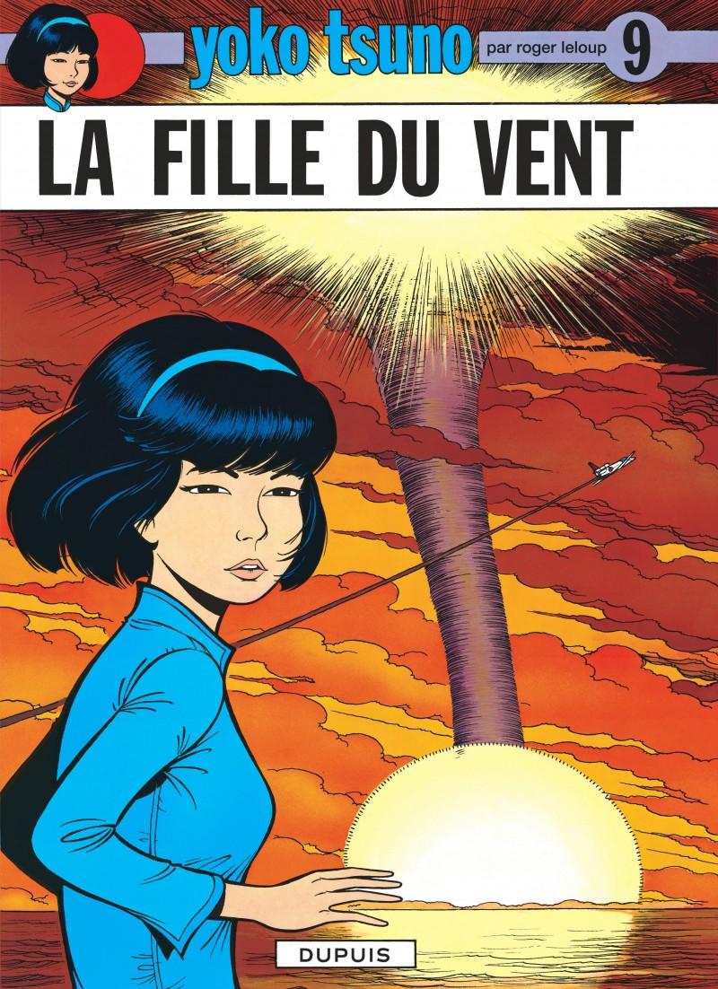 Yoko Tsuno - tome 9 - La Fille du vent