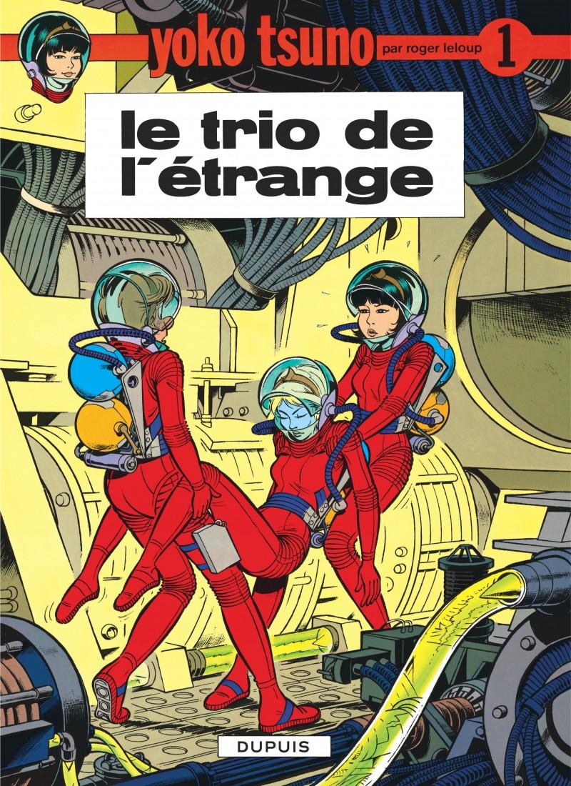 Yoko Tsuno - tome 1 - Le Trio de l'étrange