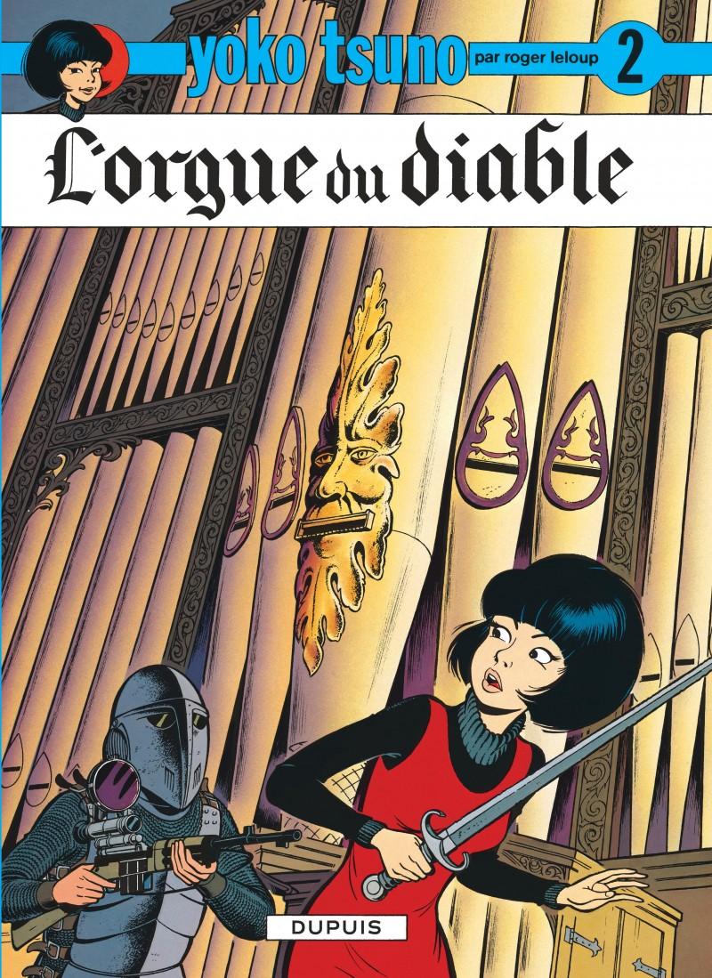Yoko Tsuno - tome 2 - L'Orgue du diable