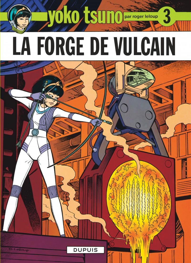 Yoko Tsuno - tome 3 - La Forge de Vulcain