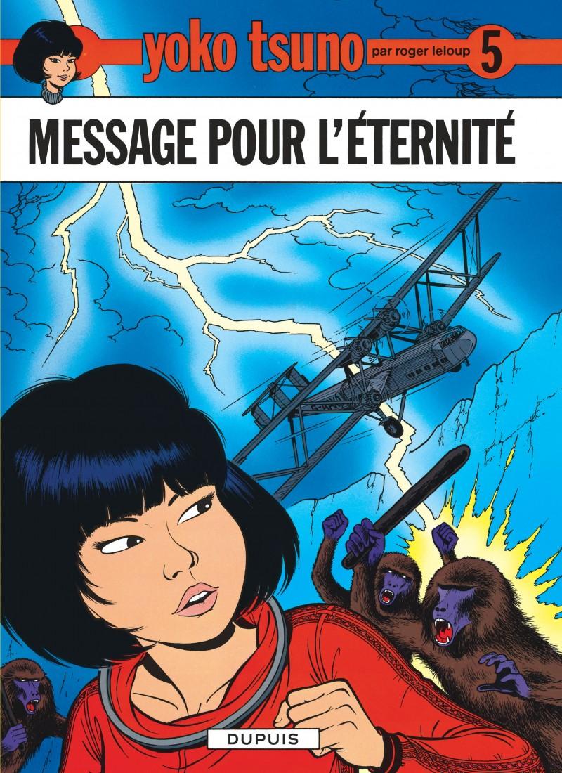 Yoko Tsuno - tome 5 - Message pour l'éternité