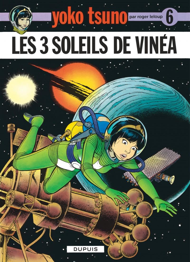 Yoko Tsuno - tome 6 - Les Trois soleils de Vinéa