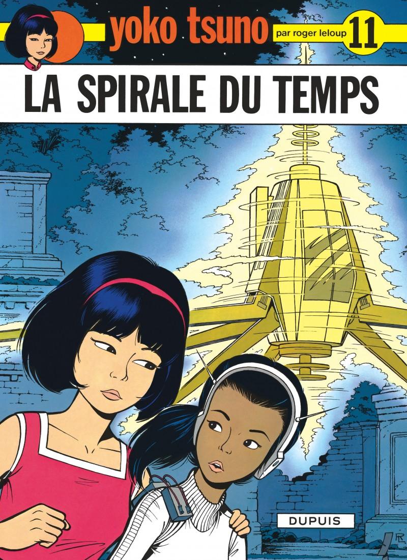 Yoko Tsuno - tome 11 - La Spirale du temps