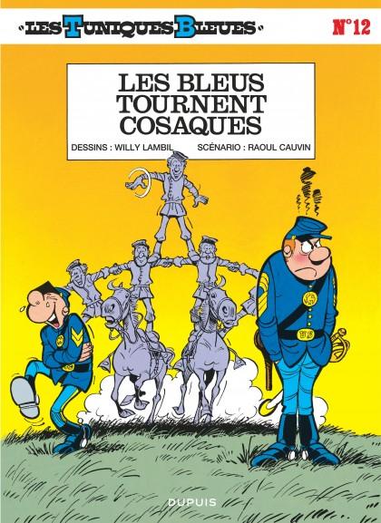 Les Tuniques Bleues - Les Bleus tournent cosaques