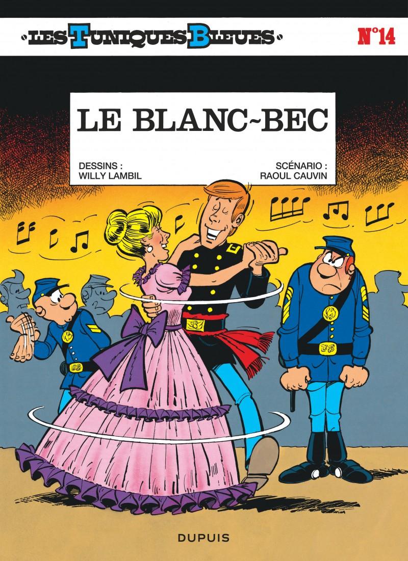 Les Tuniques Bleues - tome 14 - Le Blanc-bec