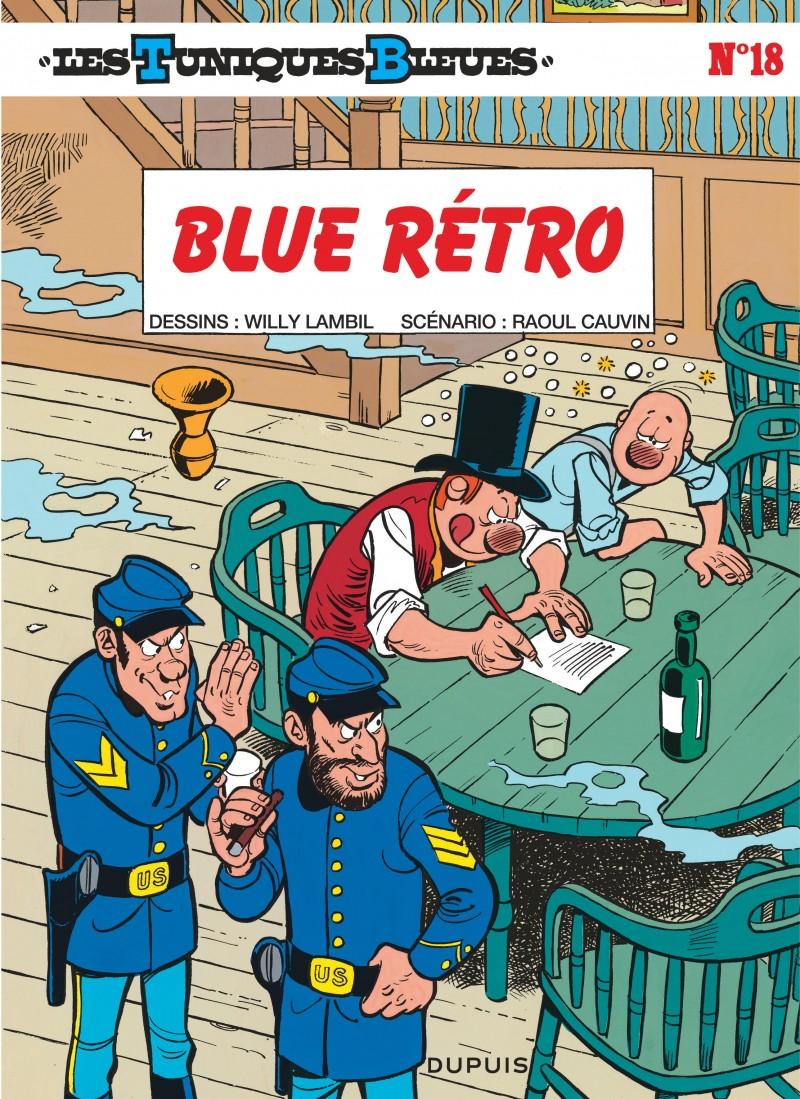 Les Tuniques Bleues - tome 18 - Blue rétro