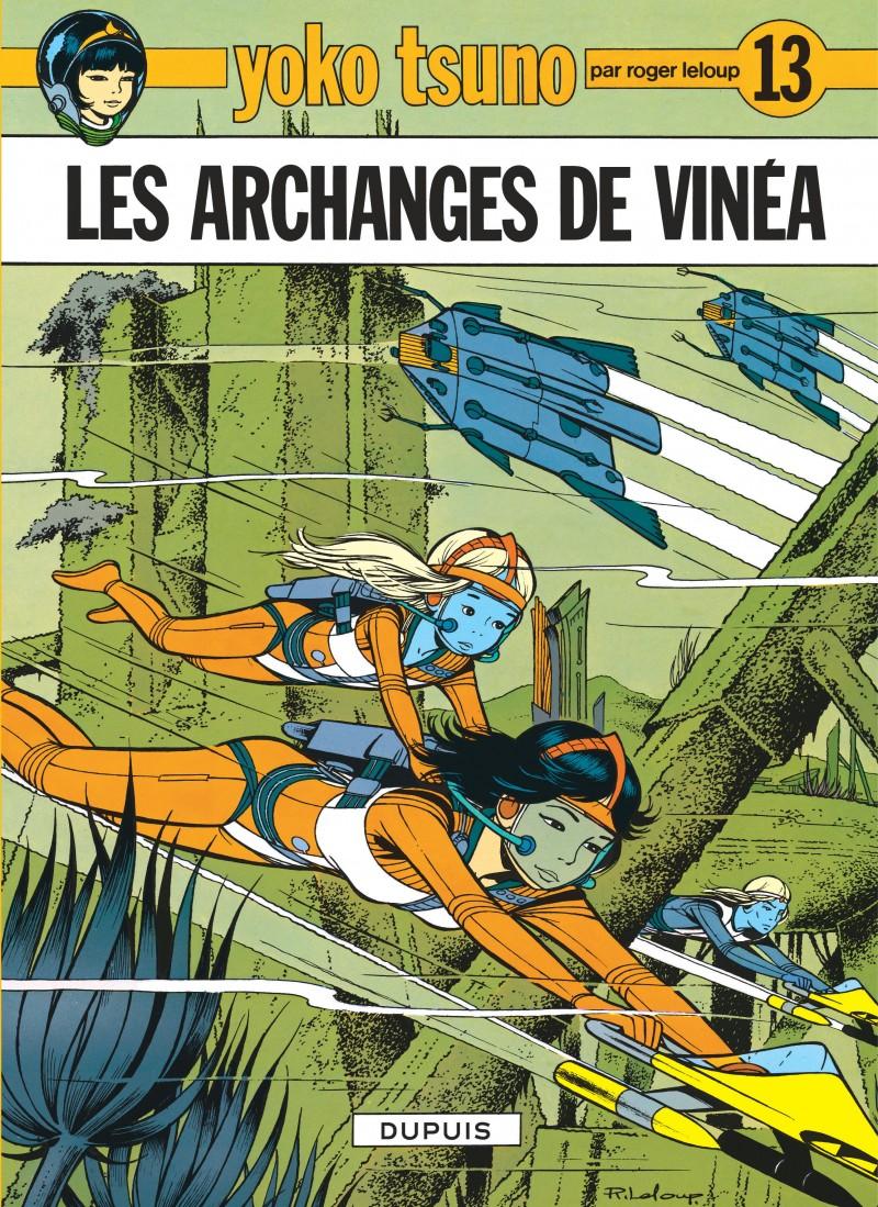 Yoko Tsuno - tome 13 - Les Archanges de Vinéa