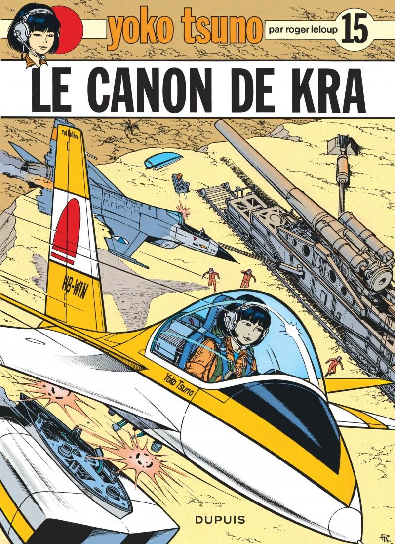 Yoko Tsuno - tome 15 - Le Canon de Kra