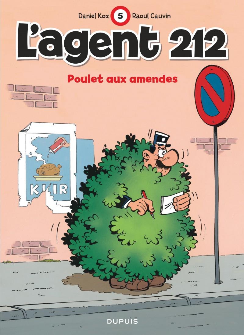 L'agent 212 - tome 5 - Poulet aux amendes