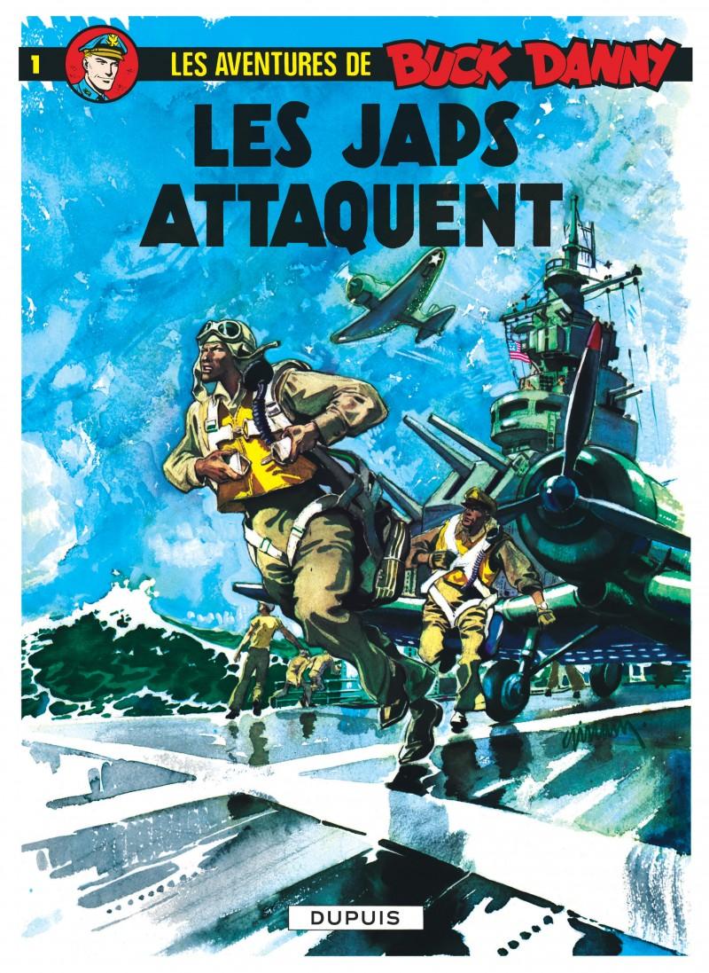 Buck Danny - tome 1 - Les Japs attaquent