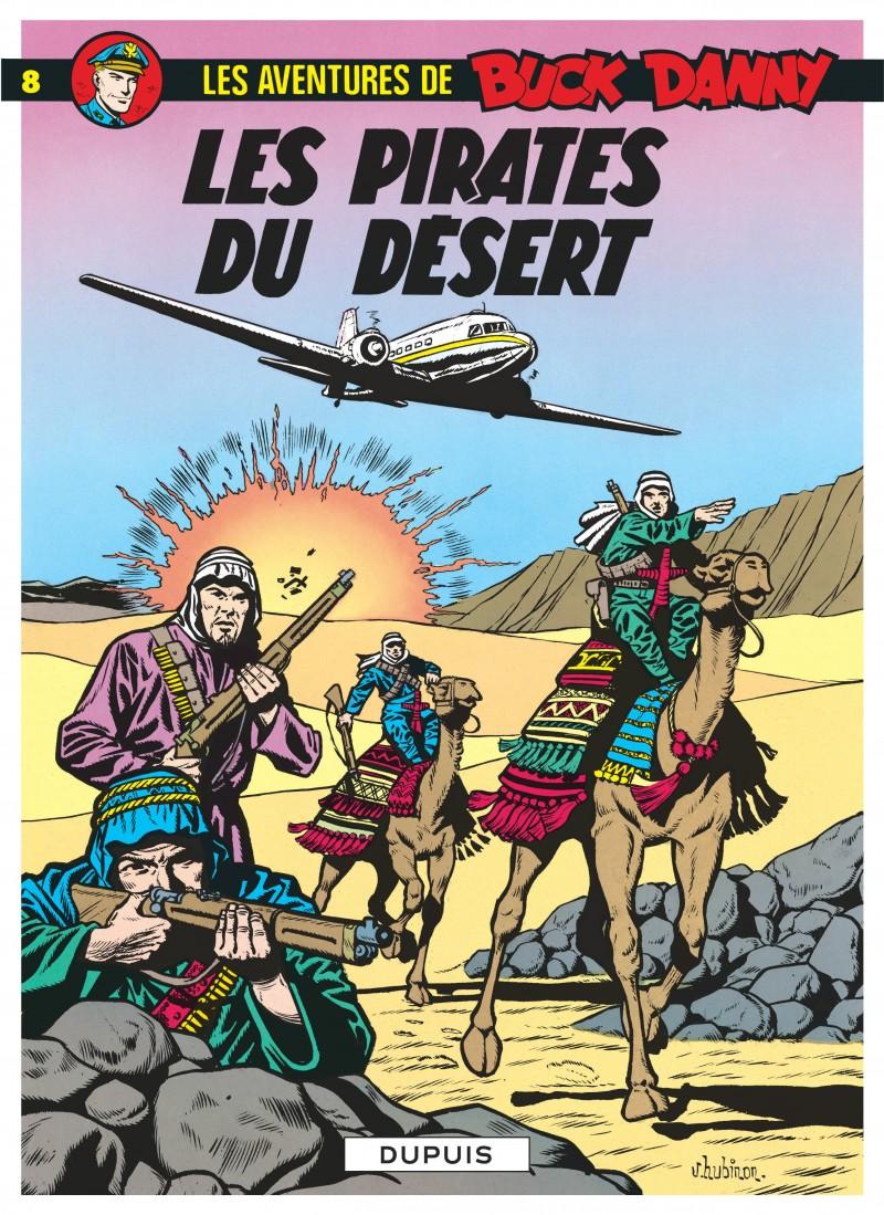 Buck Danny - tome 8 - Les Pirates du désert