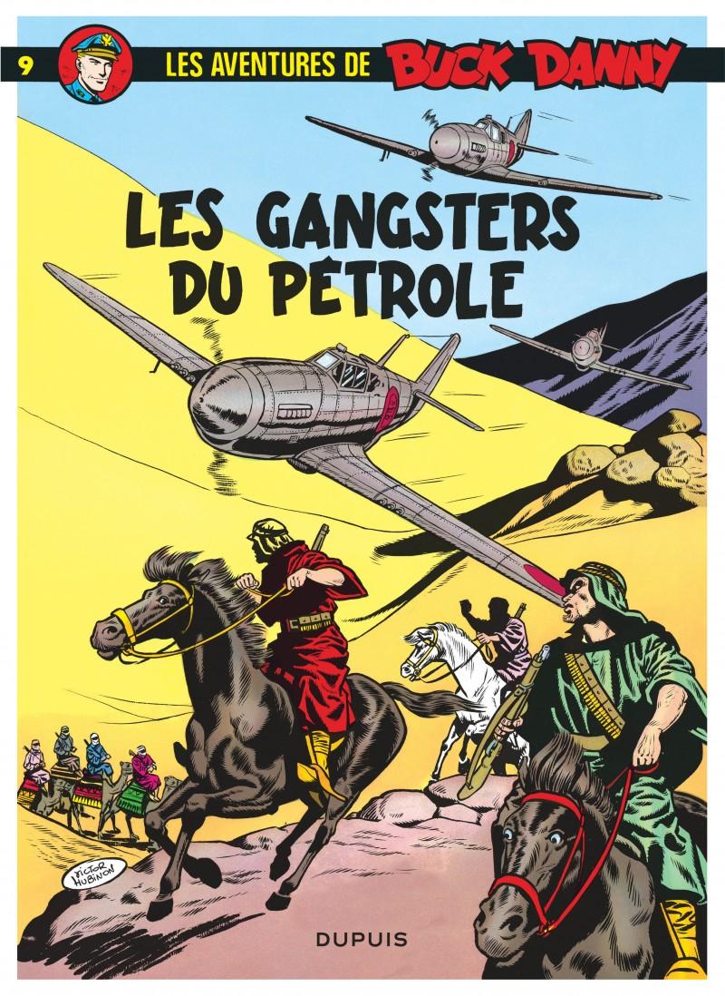 Buck Danny - tome 9 - Les Gangsters du pétrole