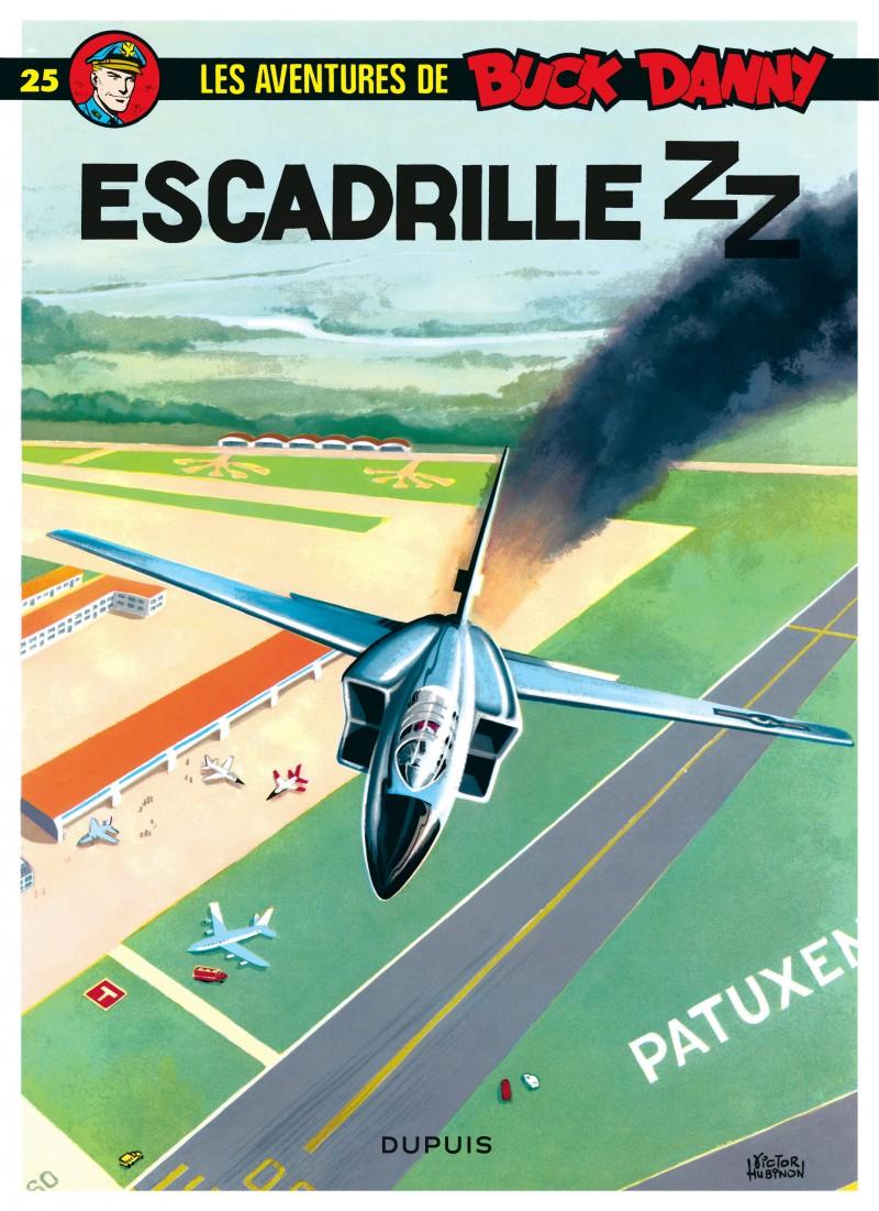 Buck Danny - tome 25 - Escadrille ZZ