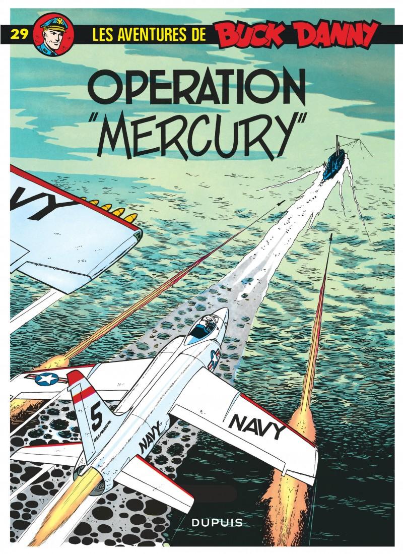 Buck Danny - tome 29 - Opération Mercury
