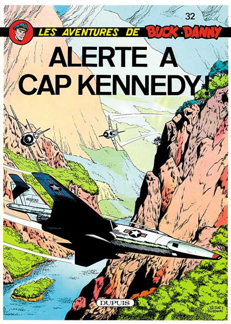Buck Danny - tome 32 - Alerte à cap Kennedy