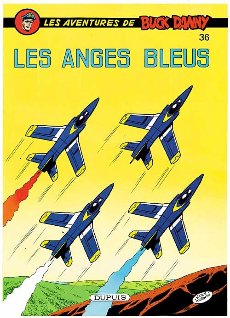 Buck Danny - tome 36 - Les Anges Bleus