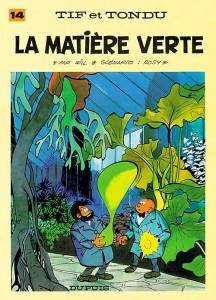 cover-comics-tif-et-tondu-tome-14-la-matire-verte