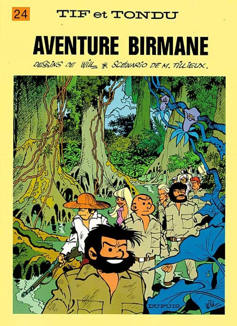 Tif and Tondu - tome 24 - Aventure birmane