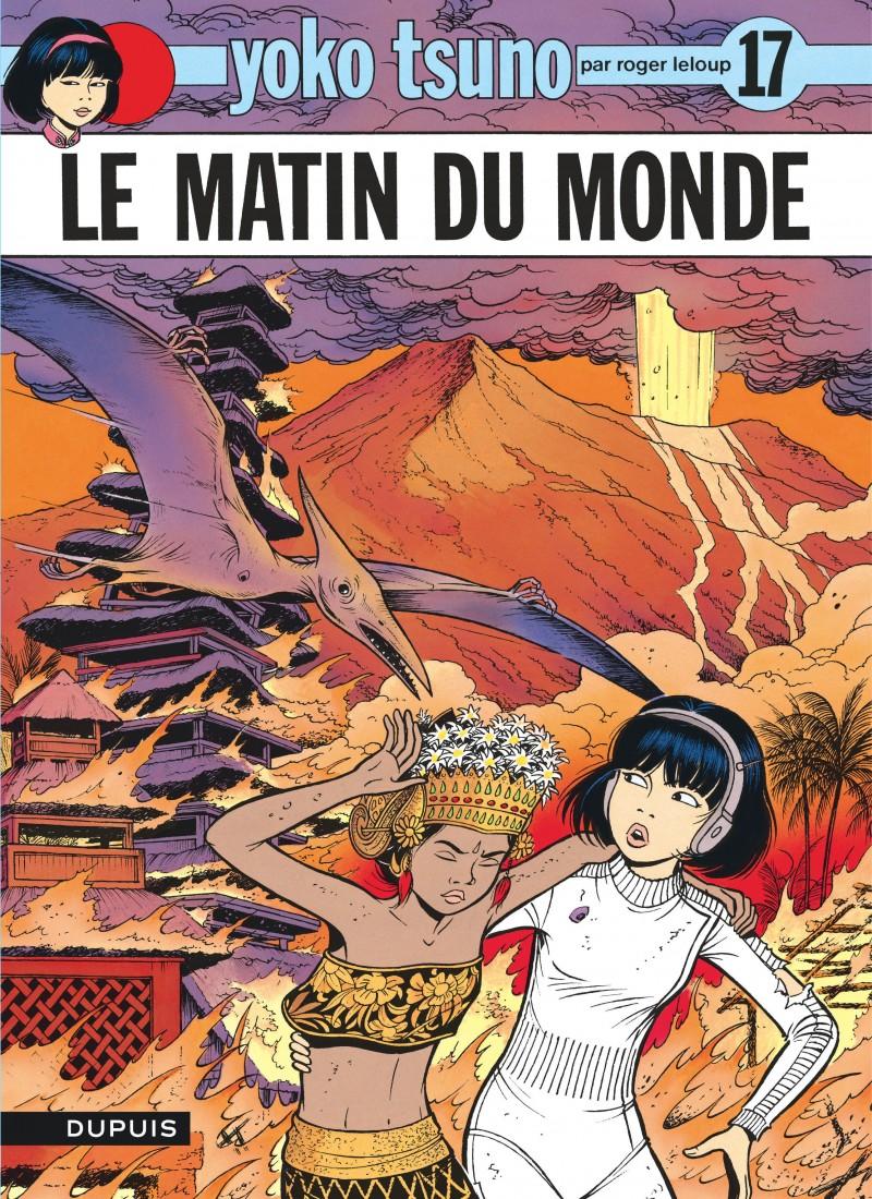 Yoko Tsuno - tome 17 - Le Matin du monde