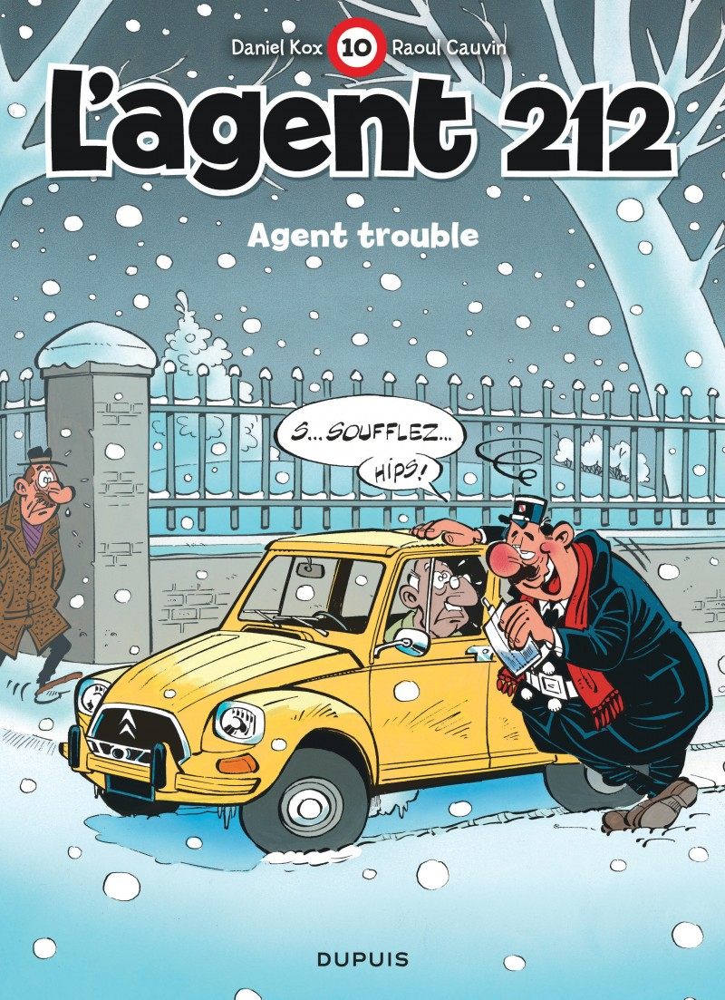 L'agent 212 - tome 10 - Agent trouble