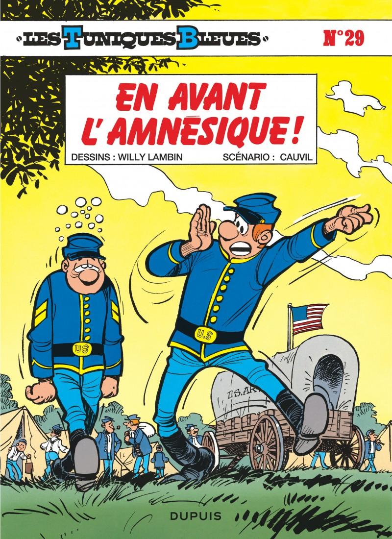 Les Tuniques Bleues - tome 29 - En avant l'amnésique !