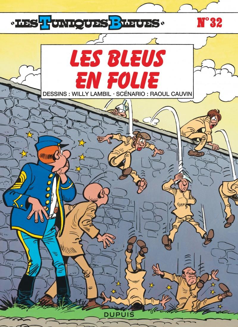 09f521589810 Les Bleus en folie, tome 32 de la série de bande dessinée Les ...