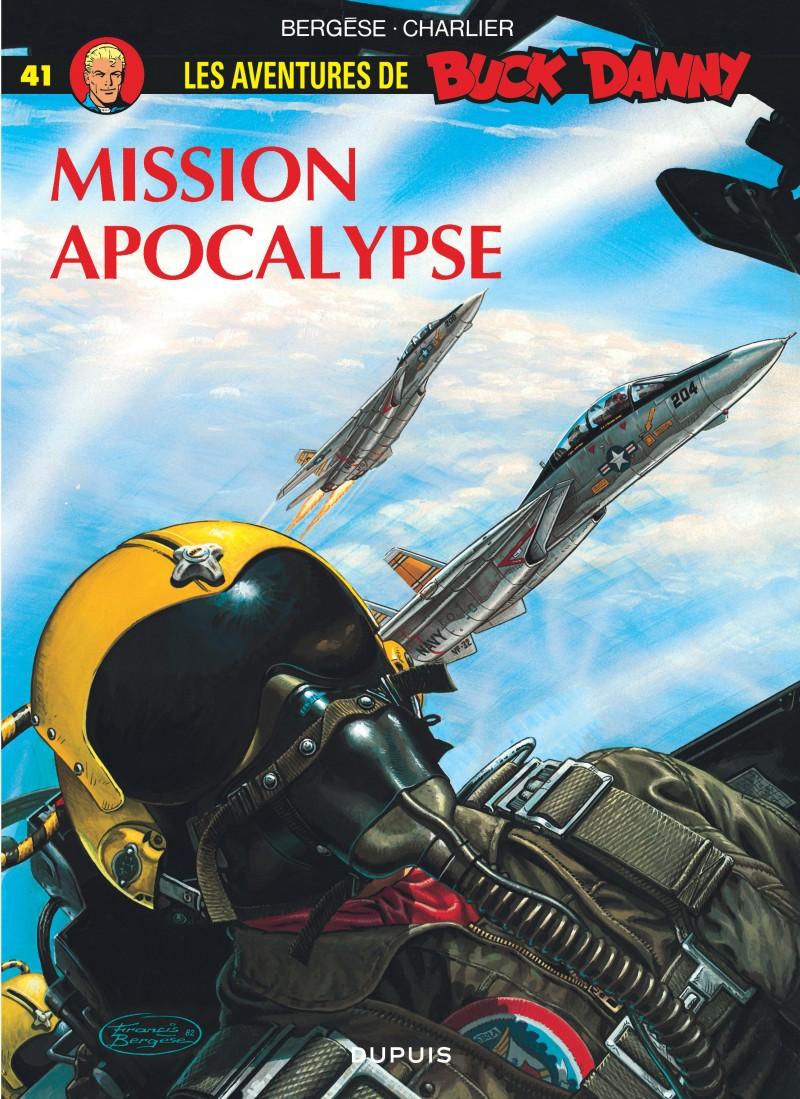 Buck Danny - tome 41 - Mission Apocalypse
