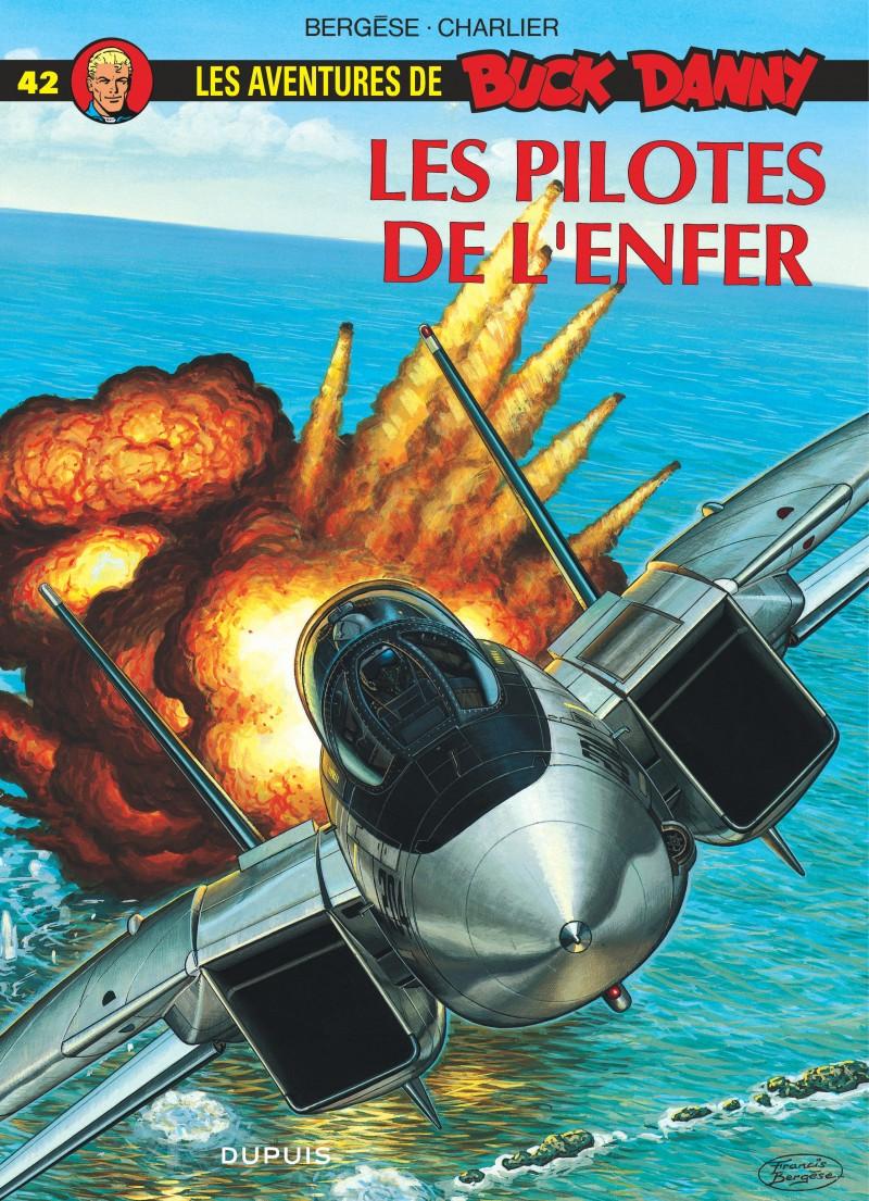 Buck Danny - tome 42 - Les Pilotes de l'enfer