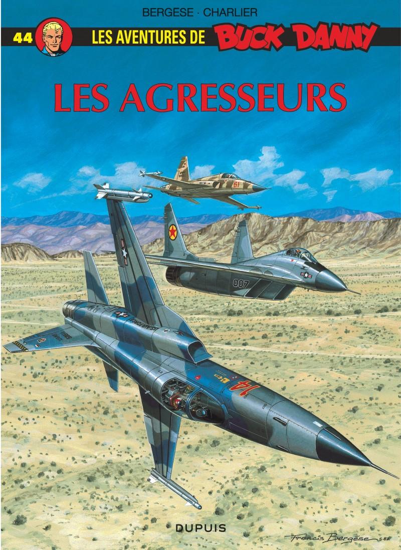 Buck Danny - tome 44 - Les Agresseurs
